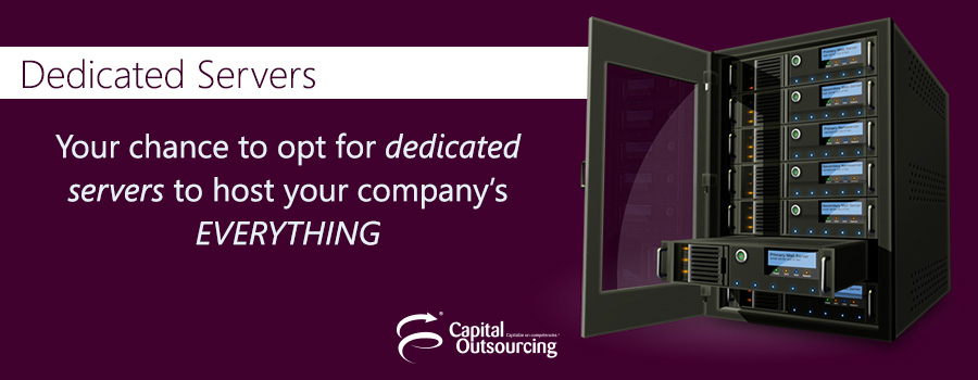 Dedicated Servers' Services from Capital Outsourcing